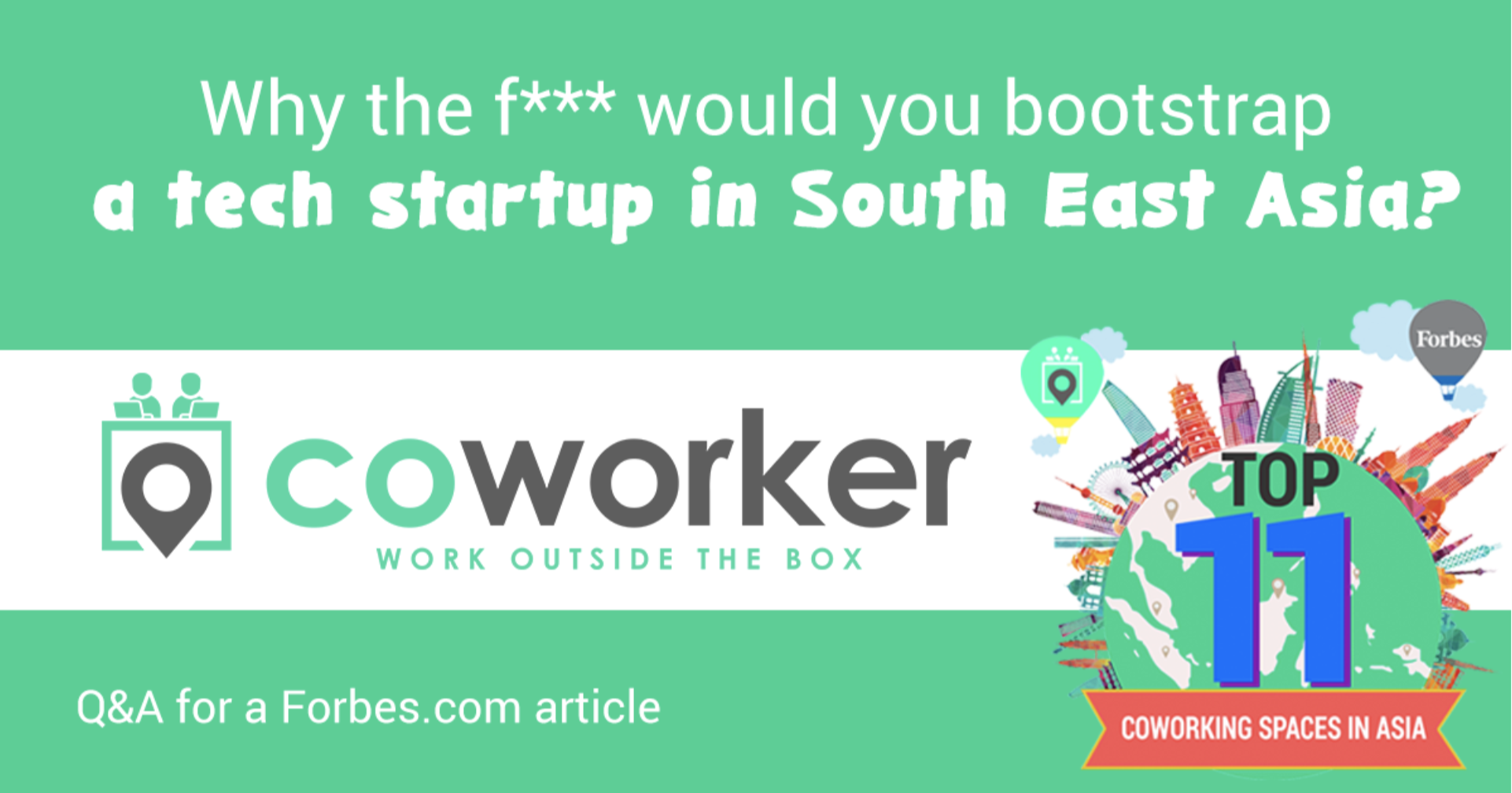 Why the f*** would you bootstrap a tech startup in South East Asia?